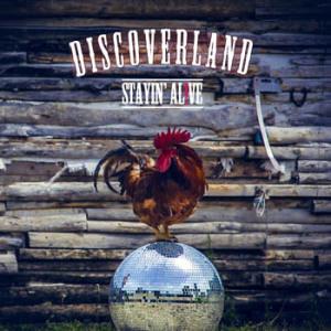 DiscoverlandStayinAlive