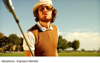 ::Video Rotation:: Capitano Merletti – Mutations