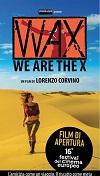 WAXWeAreTheX