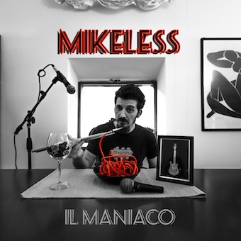 MikelessIlManiacoCOVER